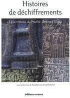 Couverture du livre « Histoires de déchiffrements » de Cecile Michel et Brigitte Lion aux éditions Errance