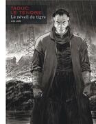 Couverture du livre « Le reveil du tigre / edition speciale, grand format (en noir et blanc) » de Serge Le Tendre aux éditions Dupuis
