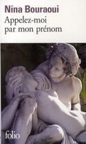 Couverture du livre « Appelez-moi par mon prénom » de Nina Bouraoui aux éditions Gallimard