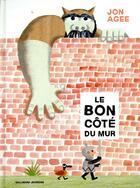 Couverture du livre « Le bon côté du mur » de Jon Agee aux éditions Gallimard-jeunesse