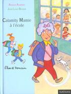 Couverture du livre « Calamity Mamie A L'Ecole » de Arnaud Almeras aux éditions Nathan