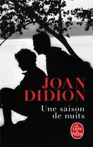 Couverture du livre « Une saison de nuits » de Joan Didion aux éditions Lgf