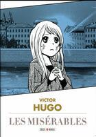 Couverture du livre « Les misérables » de Victor Hugo et Variety Artworks aux éditions Soleil