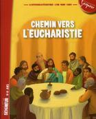 Couverture du livre « Chemin vers l'eucharistie ; carnet pour les enfants » de Collectif aux éditions Tardy