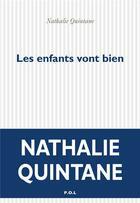Couverture du livre « Les enfants vont bien » de Nathalie Quintane aux éditions P.o.l