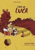 Couverture du livre « L'été de Luca » de Malik Deshors aux éditions La Boite A Bulles