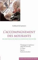 Couverture du livre « L'accompagnement des mourants » de Collectif aux éditions Editions Du Graal
