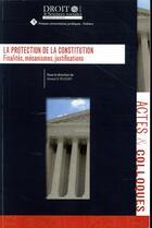 Couverture du livre « La protection de la constitution » de Collectif aux éditions Universite De Poitiers