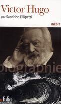 Couverture du livre « Victor Hugo » de Sandrine Fillipetti aux éditions Gallimard