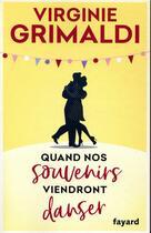 Couverture du livre « Quand nos souvenirs viendront danser » de Virginie Grimaldi aux éditions Fayard