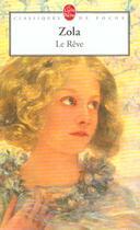 Couverture du livre « Le Rêve » de Émile Zola aux éditions Lgf