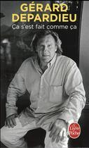 Couverture du livre « Ça s'est fait comme ça » de Gerard Depardieu aux éditions Lgf