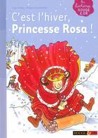 Couverture du livre « C'est l'hiver, princesse Rosa ! » de Judy Hindley aux éditions Rouge Et Or