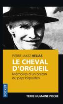 Couverture du livre « Le cheval d'orgueil » de Pierre Jakez Helias aux éditions Pocket