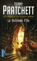 Couverture du livre « Les annales du Disque-monde T.3 ; la huitième fille » de Terry Pratchett aux éditions Pocket