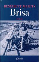 Couverture du livre « Brisa » de Benedicte Martin aux éditions Lattes
