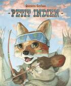 Couverture du livre « Petit indien » de Quentin Greban aux éditions Mijade