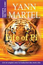 Couverture du livre « Life of Pi » de Yann Martel aux éditions Larousse