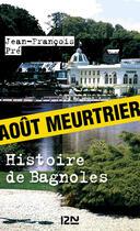 Couverture du livre « Histoire de Bagnoles » de Jean-Francois Pre aux éditions 12-21