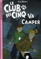 Couverture du livre « Le club des cinq va camper » de Blyton E aux éditions Hachette Jeunesse