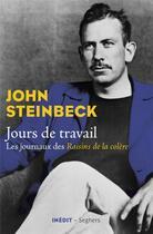 Couverture du livre « Jours de travail » de John Steinbeck aux éditions Seghers