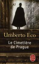 Couverture du livre « Le cimetière de Prague » de Umberto Eco aux éditions Lgf