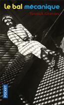 Couverture du livre « Le bal mécanique » de Yannick Grannec aux éditions Pocket