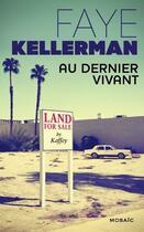 Couverture du livre « Au dernier vivant » de Faye Kellerman aux éditions Harpercollins