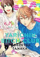 Couverture du livre « Yarichin Bitch Club T.2 » de Tanaka Ogeretsu aux éditions Taifu Comics