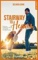 Couverture du livre « Stairway to heaven » de Delinda Dane aux éditions Hugo Roman