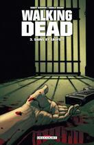Couverture du livre « Walking dead T.3 ; sains et saufs ? » de Charlie Adlard et Robert Kirkman et Cliff Rathburn aux éditions Delcourt