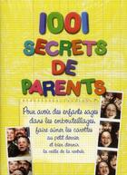 Couverture du livre « 1001 secrets de parents » de Laurence Bernabeu aux éditions Prat