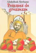 Couverture du livre « Pommes de grossesse » de Serhane/Lahrech aux éditions Paris-mediterranee