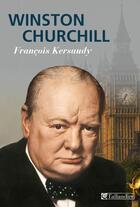 Couverture du livre « Winston Churchill » de Francois Kersaudy aux éditions Tallandier