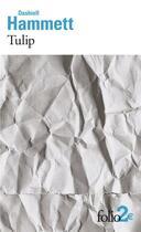 Couverture du livre « Tulip » de Dashiell Hammett aux éditions Gallimard