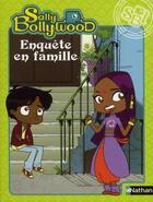 Couverture du livre « Enquête en famille ; Sally Bollywood » de Nathalie Reznikoff aux éditions Nathan