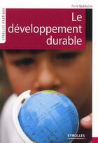 Couverture du livre « Le développement durable » de Farid Baddache aux éditions Eyrolles