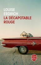 Couverture du livre « La décapotable rouge » de Louise Erdrich aux éditions Lgf