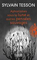 Couverture du livre « Aphorismes sous la lune » de Sylvain Tesson aux éditions Pocket