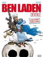 Couverture du livre « Ben Laden dévoilé » de Sifaoui-M aux éditions Glenat