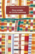 Couverture du livre « Les soirées de contes saamaka » de Richard Price et Sally Price aux éditions Vents D'ailleurs