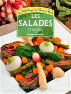 Couverture du livre « Les salades ; 42 recettes » de Philippe Cerfeuillet aux éditions Ouest France
