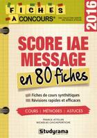 Couverture du livre « Concours score IAE ; message en 80 fiches » de Franck Attelan aux éditions Studyrama
