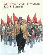 Couverture du livre « S.O.S. bonheur ; INTEGRALE T.1 A T.3 » de Jean Van Hamme et Griffo aux éditions Dupuis