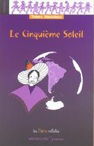 Couverture du livre « Cinquieme soleil » de Thierry Benardeau aux éditions Michalon