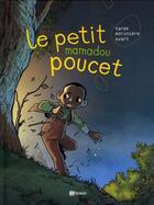 Couverture du livre « Le petit Mamadou poucet » de Aurelien Moriniere et Tarek aux éditions Paquet