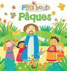 Couverture du livre « P'tits bouts ; Pâques » de Lois Rock aux éditions Ligue Lecture Bible