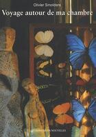 Couverture du livre « Voyage autour de ma chambre ; notes pour un film... » de Olivier Smolders aux éditions Impressions Nouvelles
