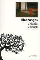 Couverture du livre « Mensonges » de Valerie Zenatti aux éditions Editions De L'olivier