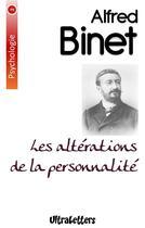 Couverture du livre « Les altérations de la personnalité » de Alfred Binet aux éditions Ultraletters Publishing
